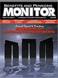 Benefits and Pension Monitor April 2003