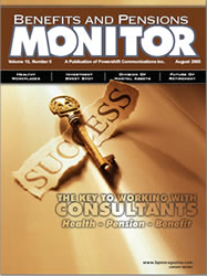 Benefits and Pension Monitor August 2005