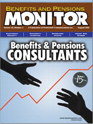 Benefits and Pensions Monitor - August 2006