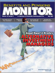 Benefits and Pension Monitor May 2005